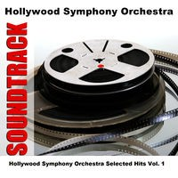 Hollywood Symphony Orchestra Selected Hits Vol. 1