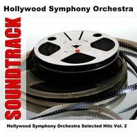 Hollywood Symphony Orchestra Selected Hits Vol. 2
