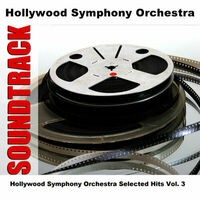 Hollywood Symphony Orchestra Selected Hits Vol. 3