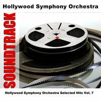 Hollywood Symphony Orchestra Selected Hits Vol. 7