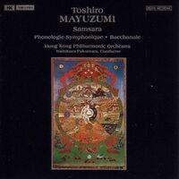 MAYUZUMI: Samsara / Phonologie Symphonique / Bacchanale