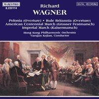 WAGNER, R.: Polonia / Rule Britannia / Marches