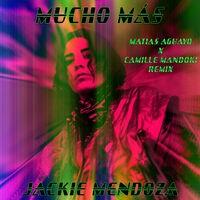 Mucho Más (Matias Aguayo X Camille Mandoki Remix)