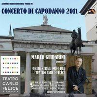 Archivi del Teatro Carlo Felice, volume 26; Concerto di Capodanno 2011