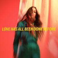 Love Has All Been Done Before
