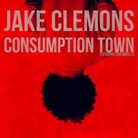Consumption Town (feat. Tom Morello)