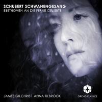 Schubert: Schwanengesang - Beethoven: An die ferne Geliebte