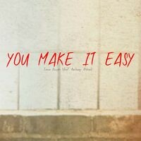 You Make it Easy