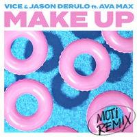 Make Up (feat. Ava Max) (MOTi Remix)
