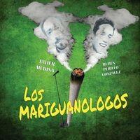 Los Mariguanólogos