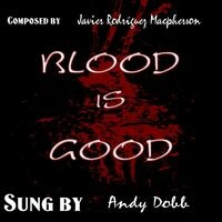 Blood Is Good