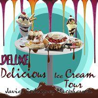 Delicious Ice Cream Tour (Deluxe Version) [Live]