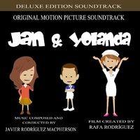 Jan & Yolanda (Original Motion Picture Soundtrack) [Deluxe Edition]
