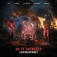 No Te Enamores (Alan Walker Remix)