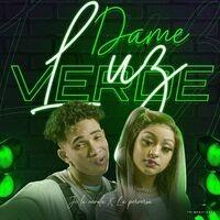 Dame Luz Verde