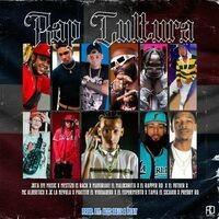 Rap Cultuta (feat. Tapia El Sicario, El Experimento, Pakitin El Verdadero, El Rapper RD, Mestizo Is Back & Preddy RD)