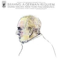 Brahms: Ein deutsches Requiem, Op. 45 (Remastered)