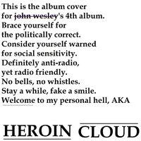 Heroin Cloud