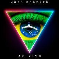 José Roberto (Ao Vivo)