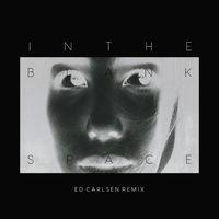 In the Blank Space (Ed Carlsen Remix)