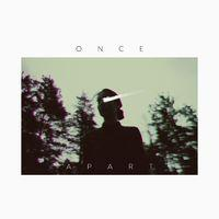 Once Apart