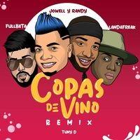 Copas de Vino (Remix)