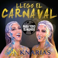 Ya Llegó el Carnaval (Para Todo el Mundo)