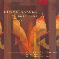 Hakola, K.: Clarinet Quintet / Ioco / Capriole