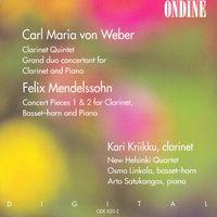 Weber, C.M. Von: Clarinet Quintet in B-Flat Major / Grand Duo Concertant in E-Flat Major / Mendelssohn, F.: Concert Pieces