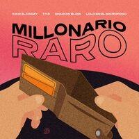 Millonario Raro (feat. Lolo en el Microfono)
