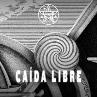 Caída Libre - En Vivo - 2017