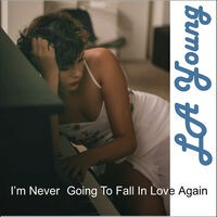 I'm Never Going to Fall in Love Again