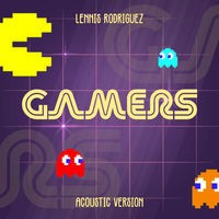 Gamers (Acoustic Version)