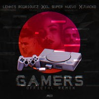 Gamers (Official Remix)