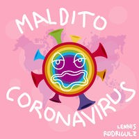Maldito Coronavirus