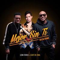 Mejor Sin Ti (Salsa Remix)