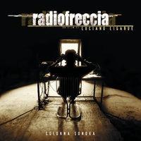 Radiofreccia (Colonna Sonora Originale) [20° Anniversario] (2018 Remaster)