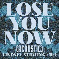 Lose You Now (Acoustic)