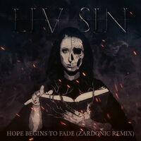 Hope Begins to Fade (Zardonic Remix)