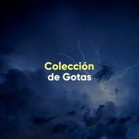 Colección Ambiental de la Naturaleza y Gotas