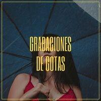 Grabaciones Melodiosas de Truenos y Gotas