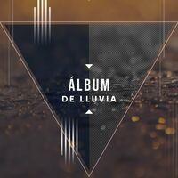 Álbum Ambiental de Agua y Lluvia