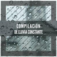 Compilación de Agua y Lluvia Constante Apartada