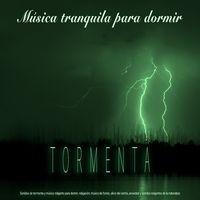 Tormenta: Música tranquila para dormir - Sonidos de tormenta y música relajante para dormir, relajación, música de fondo, alivio d