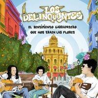 El Sentimiento Garrapatero Que Nos Traen Las Flores(Edición Especial Remasterizada 10º Aniversario)