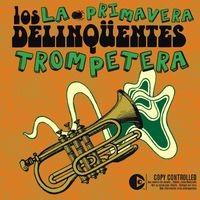 La Primavera Trompetera (Radio Edit)