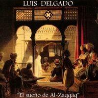 El Sueño de Al-Zaqqâq