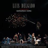 Luis Delgado dirigido por Gerardo Vera