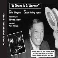 A Drum Is a Woman, conte musical de Duke Ellington (Live au Théâtre National de Chaillot en 1996)