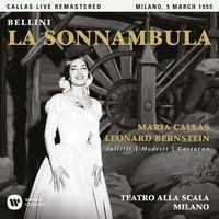 Bellini: La sonnambula (1955 - Milan) - Callas Live Remastered